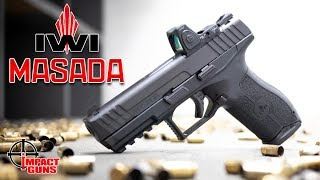IWI Masada - The $430 Optic Ready Pistol