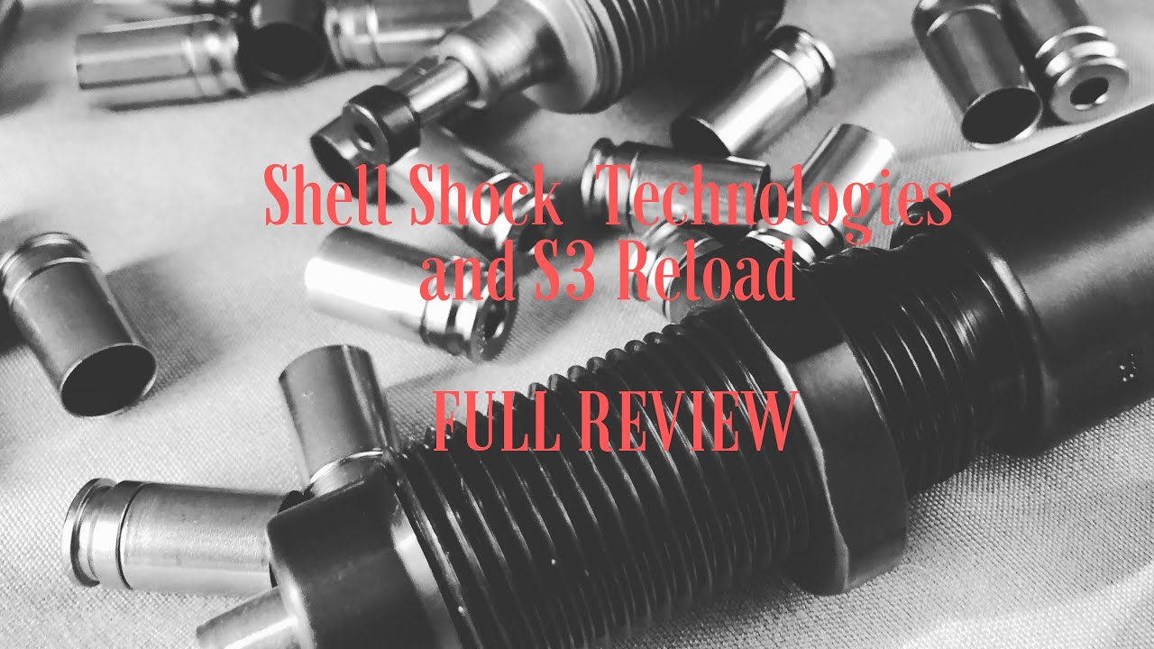 My Shell hock Technologies(NAS3) and S3 Reload Dies Full Review