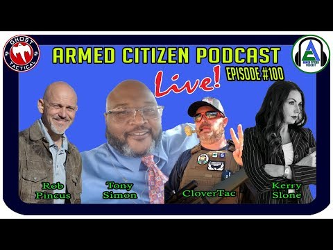 LIVE Roundtable Discussion:  What's Next For The Gun Community: The Armed Citizen Podcast LIVE #100