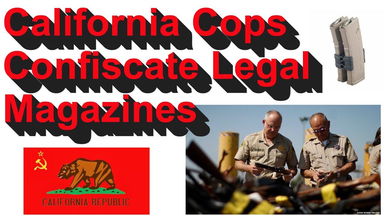 California Cops Confiscate Legal Magazines