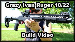 Crazy Ivan Ruger 1022 Build video