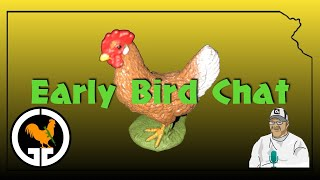 Early Bird Chat - Sunday Morning Open Lobby 8/4/2019