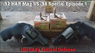 .32 H&R Mag VS .38 Special Episode 1: Hornady Critical Defense