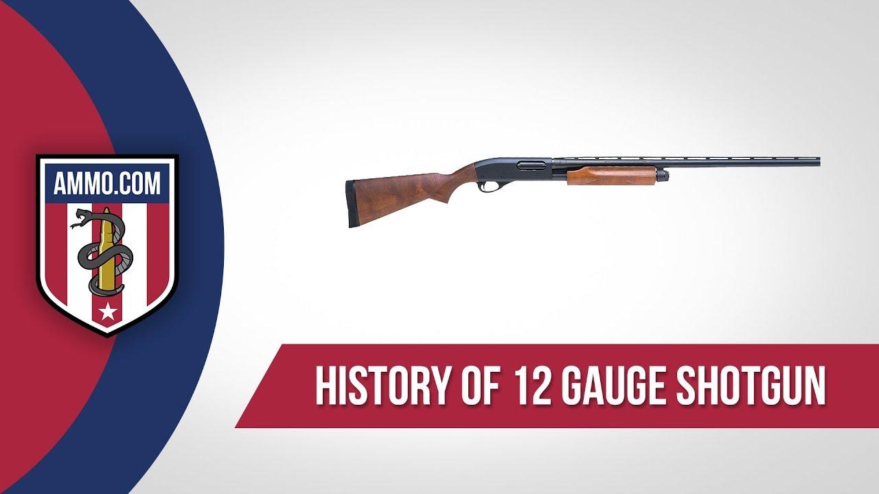 12 Gauge Ammo - History