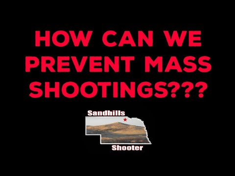 HOW CAN WE PREVENT MASS SHOOTINGS???