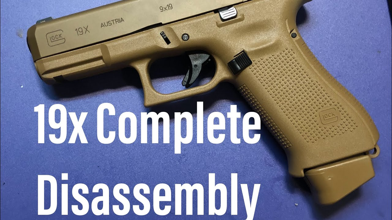 Glock 19x Complete Disassembly