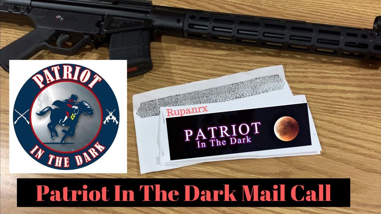 Mail Call from Patriot In The Dark