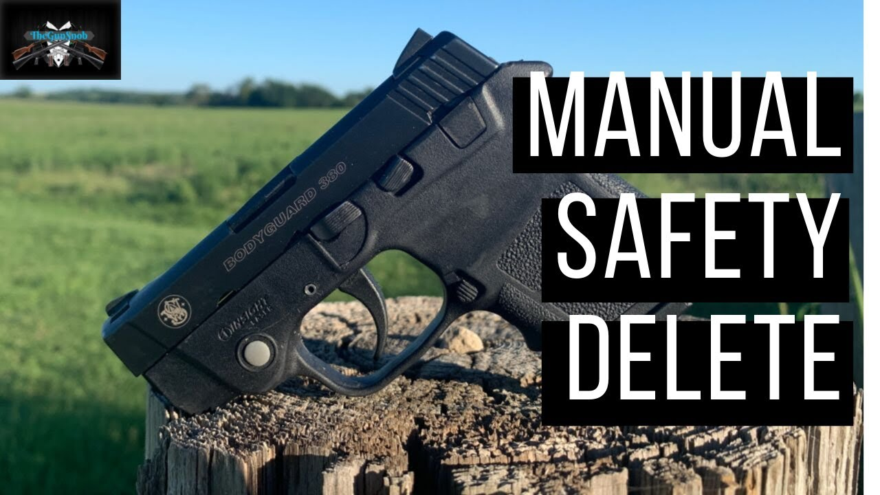S&W Bodygaurd  380 Manual Safety Delete