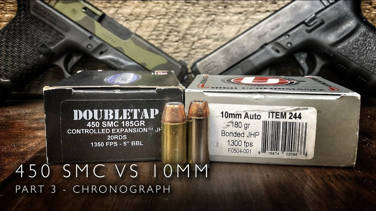 450 SMC vs 10mm - Part 3