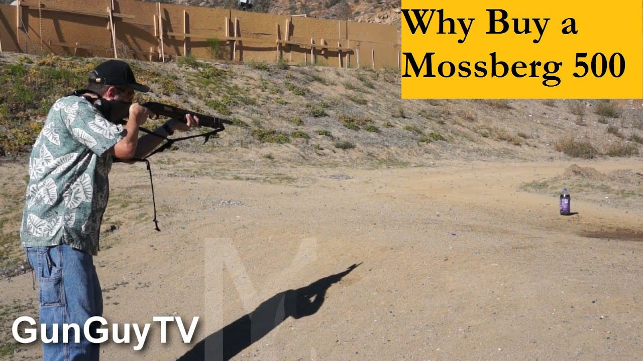 Why buy a Mossberg 500