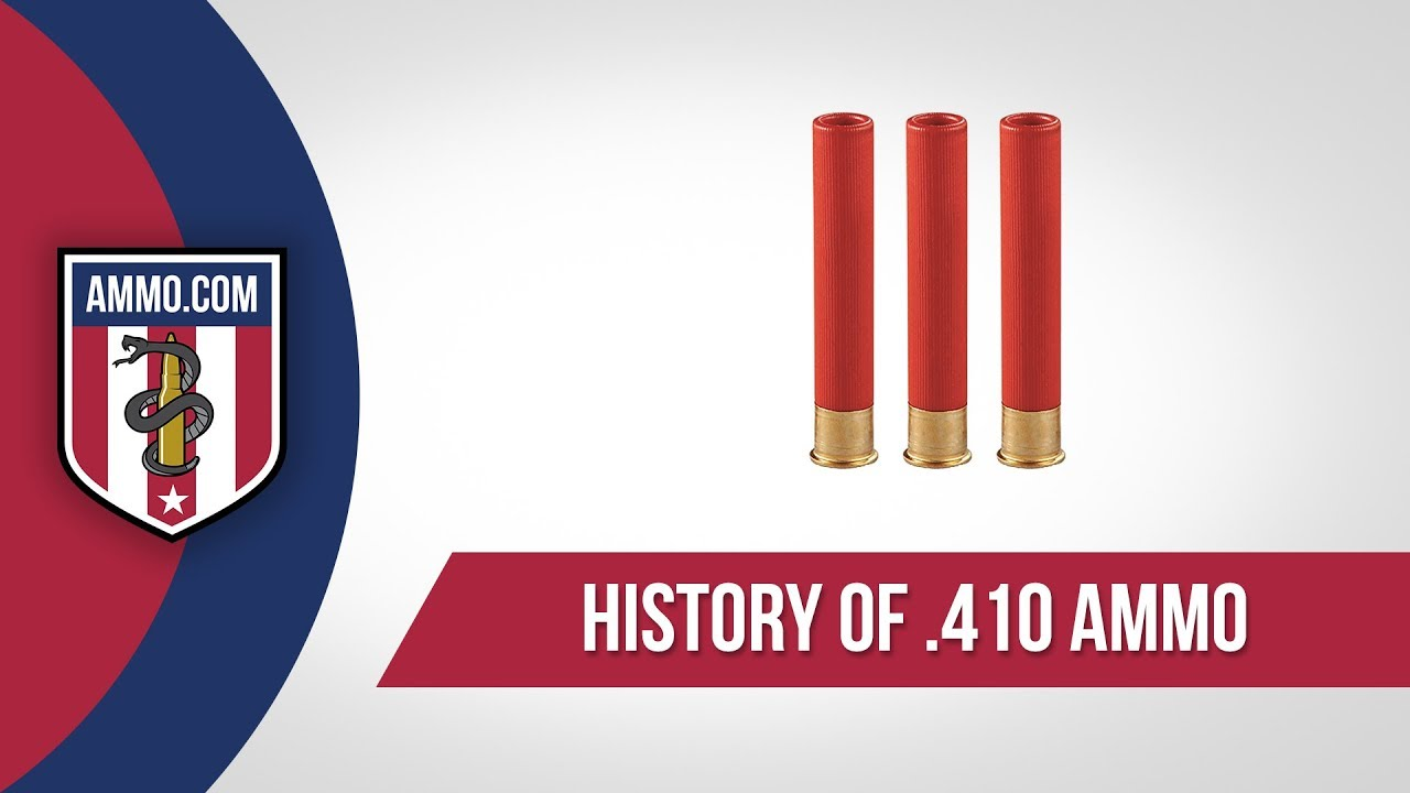 410 Shotgun Ammo - History
