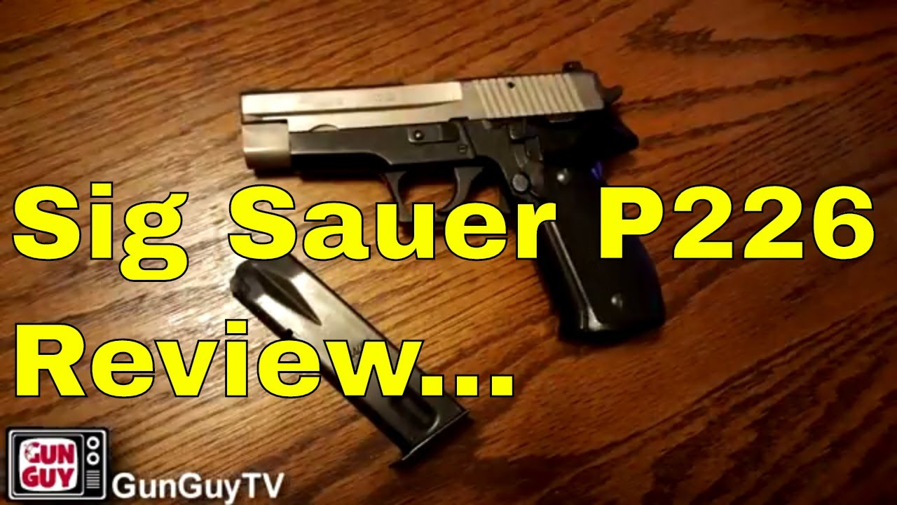 The Great Sig Sauer P226!  What a pistol!