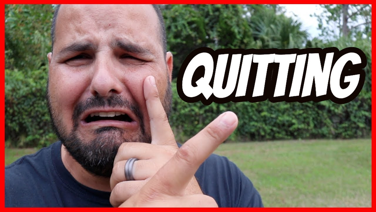 I am Quitting YouTube for...