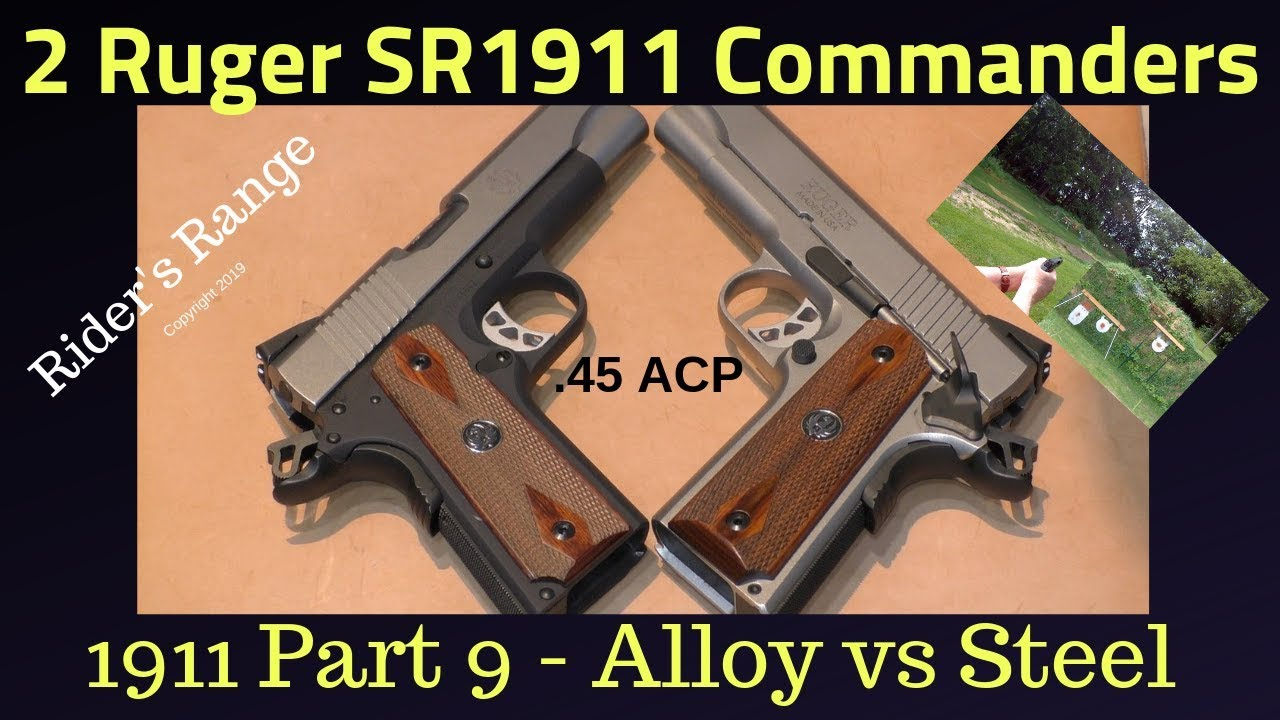 1911 Part 9 - 2 Ruger 1911 Commanders: Alloy vs Stainless Steel