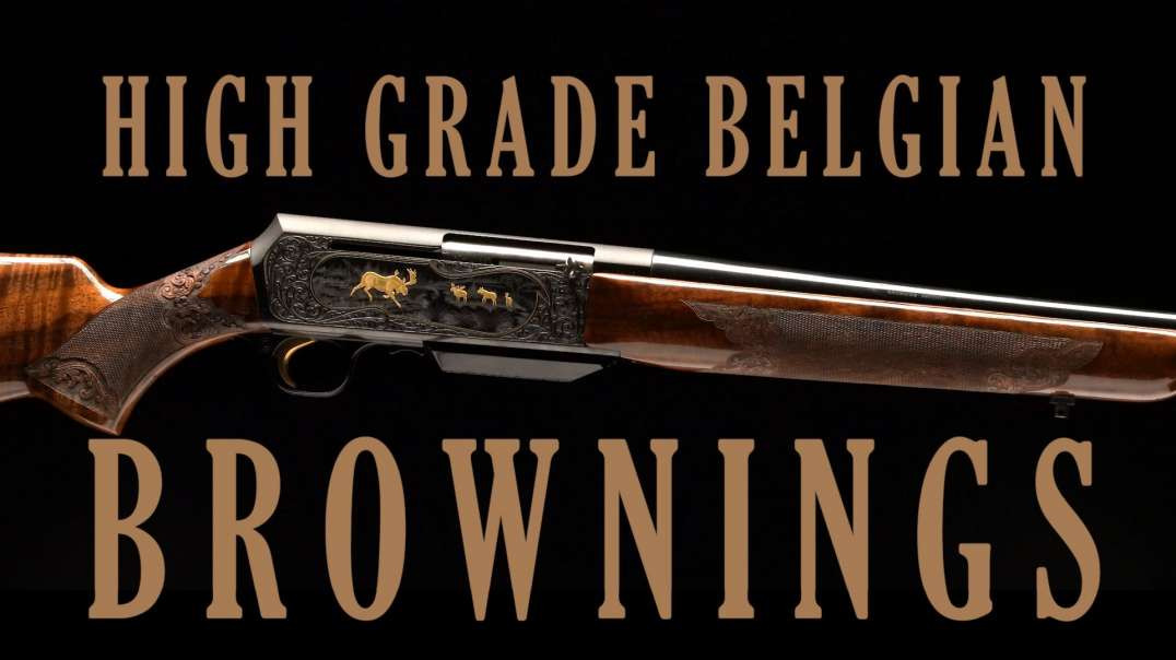 High Grade Belgian Brownings