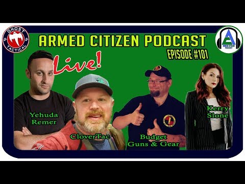 Gun Control Legislation:  What This Means To The 2A:  The Armed Citizen Podcast LIVE #101