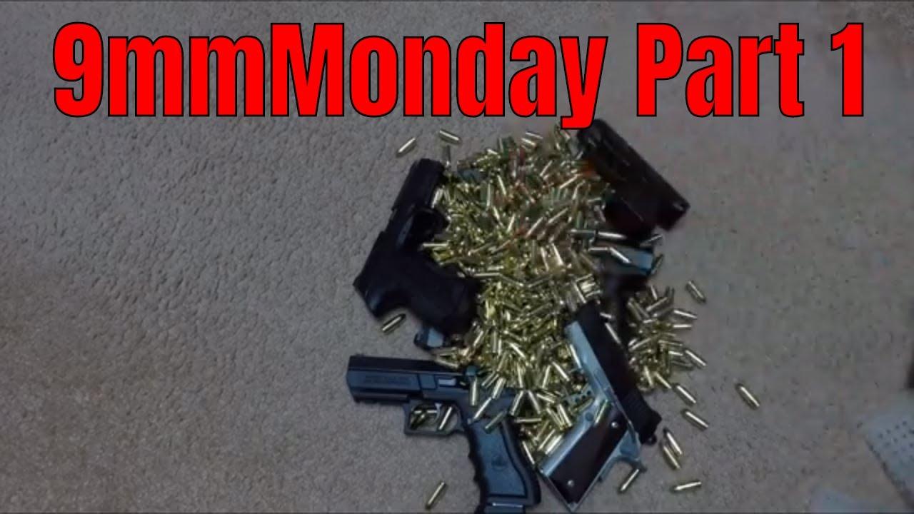 9mmMonday Part 1