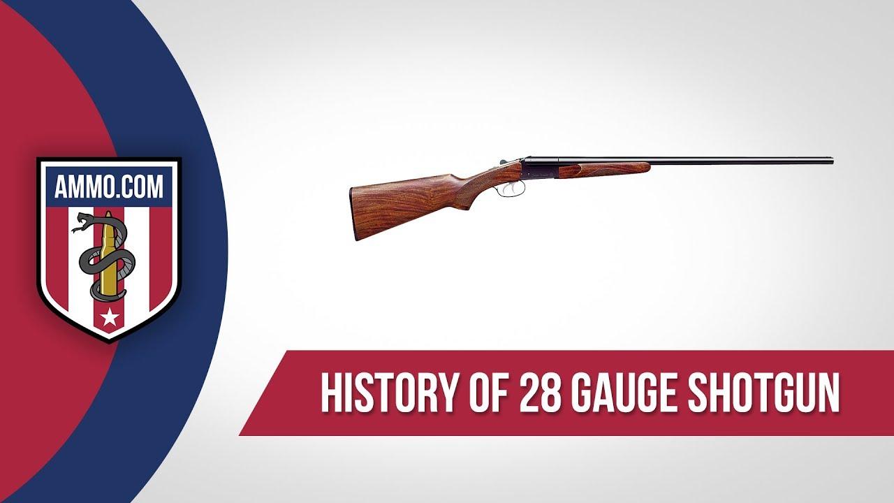 28 Gauge Ammo - History