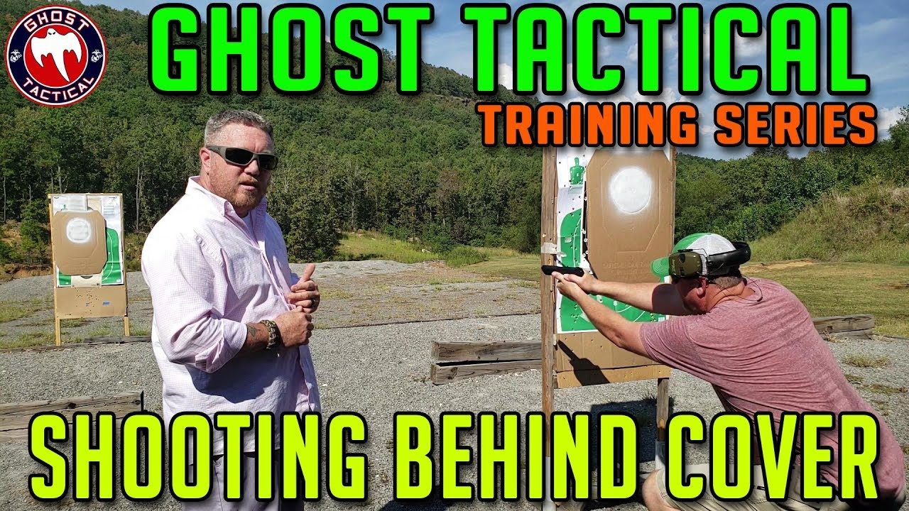 Shooting From Behind Cover:  Ghost Tactical Training Series