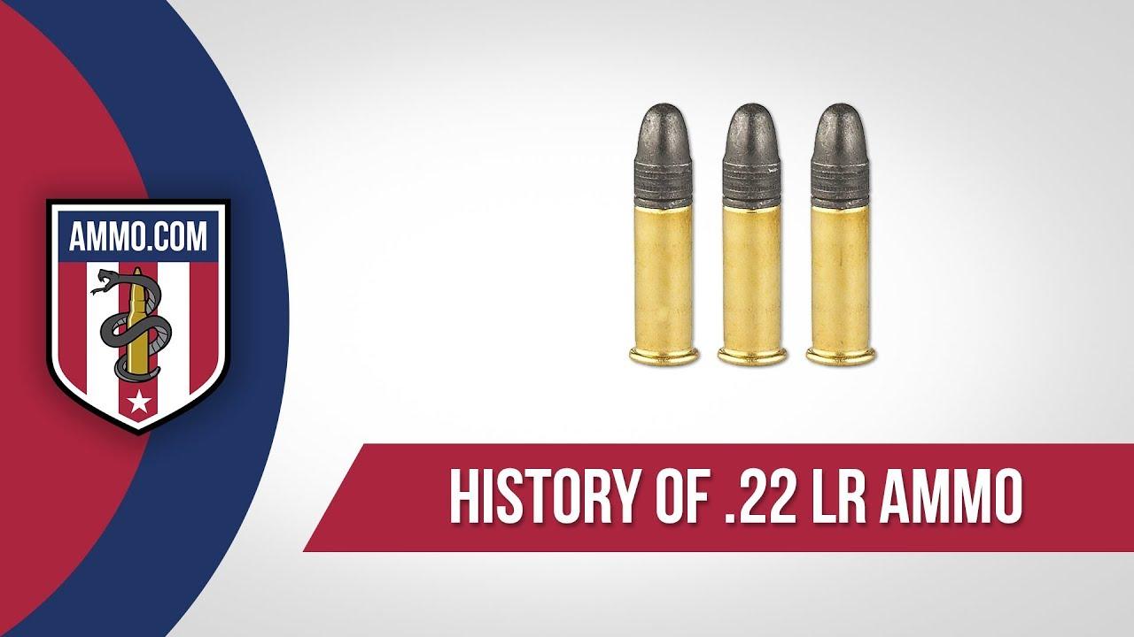 22 LR Ammo - History