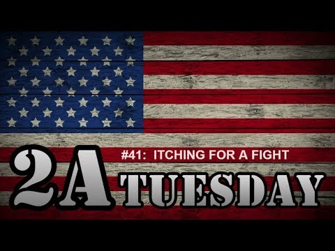 2A Tuesday #041:  ITCHING FOR A FIGHT