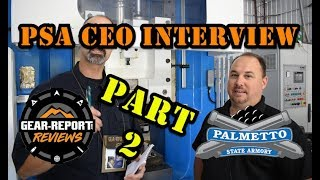 Palmetto State Armory Factory Tour & CEO Interview - Part 2