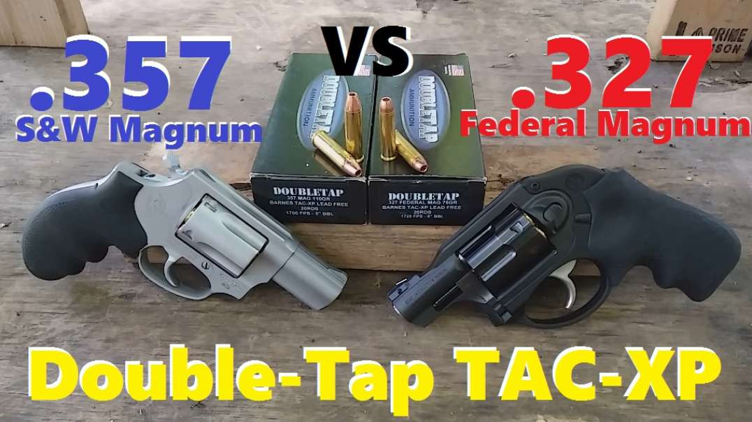 .327 Mag VS .357 Mag Episode 3: Double-Tap TAC-XP