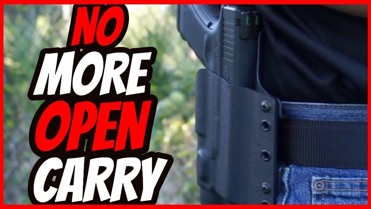 No More OPEN CARRY!