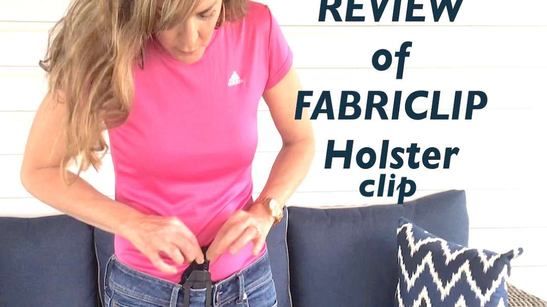 REVIEW - FABRICLIP Holster clip system - ARMED and Feminine.mp4