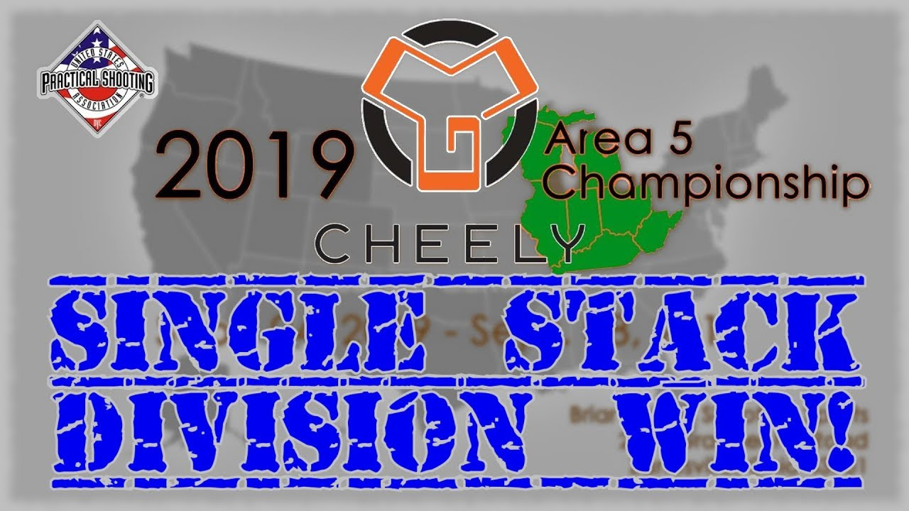 2019 Cheely USPSA Area 5 Championship - Single Stack division win!