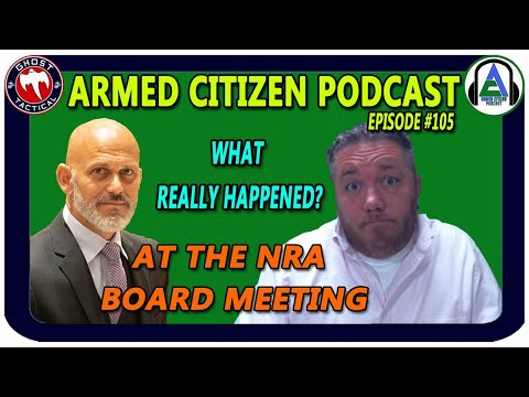 Rob Pincus Joins: What Really Happened at NRA Board Meeting?  Armed Citizen Podcast LIVE #105
