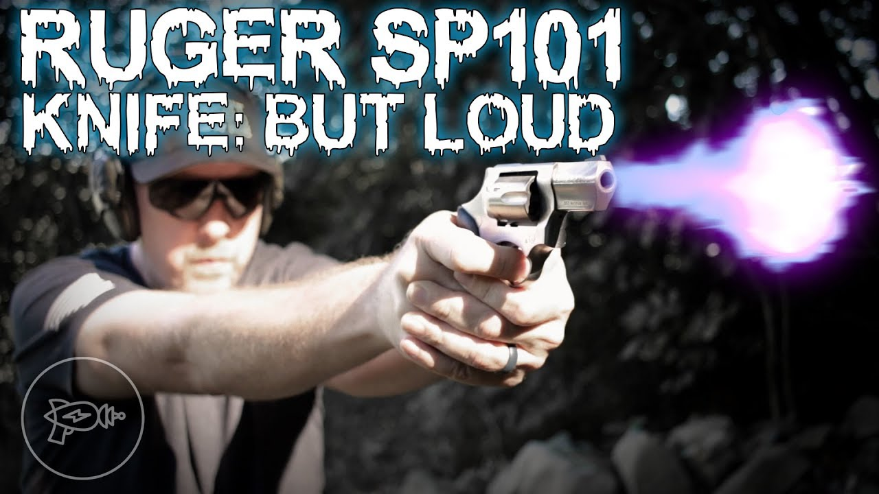 It's Like a Knife, But Louder 😉 : Ruger SP101 [Review]