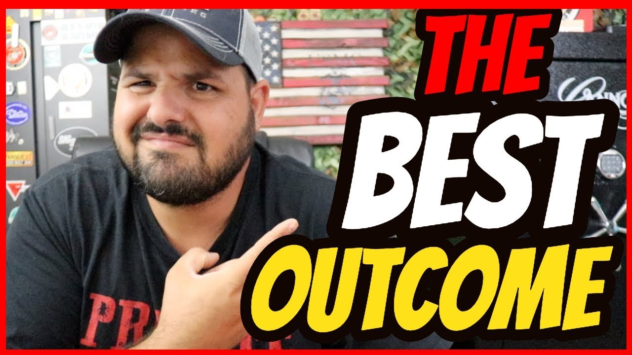 The BEST Outcome...