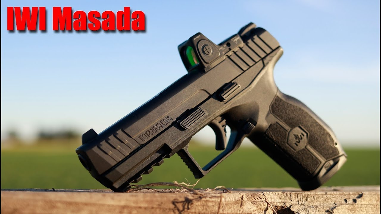IWI Masada: $400 Feature Packed 9mm Pistol First Shots & Impressions