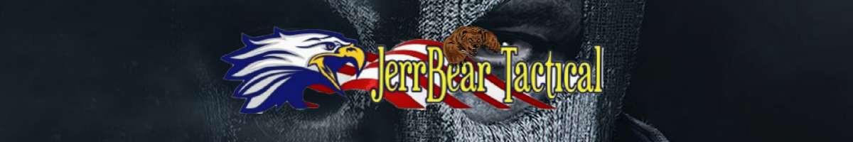 JerrBear  Tactical