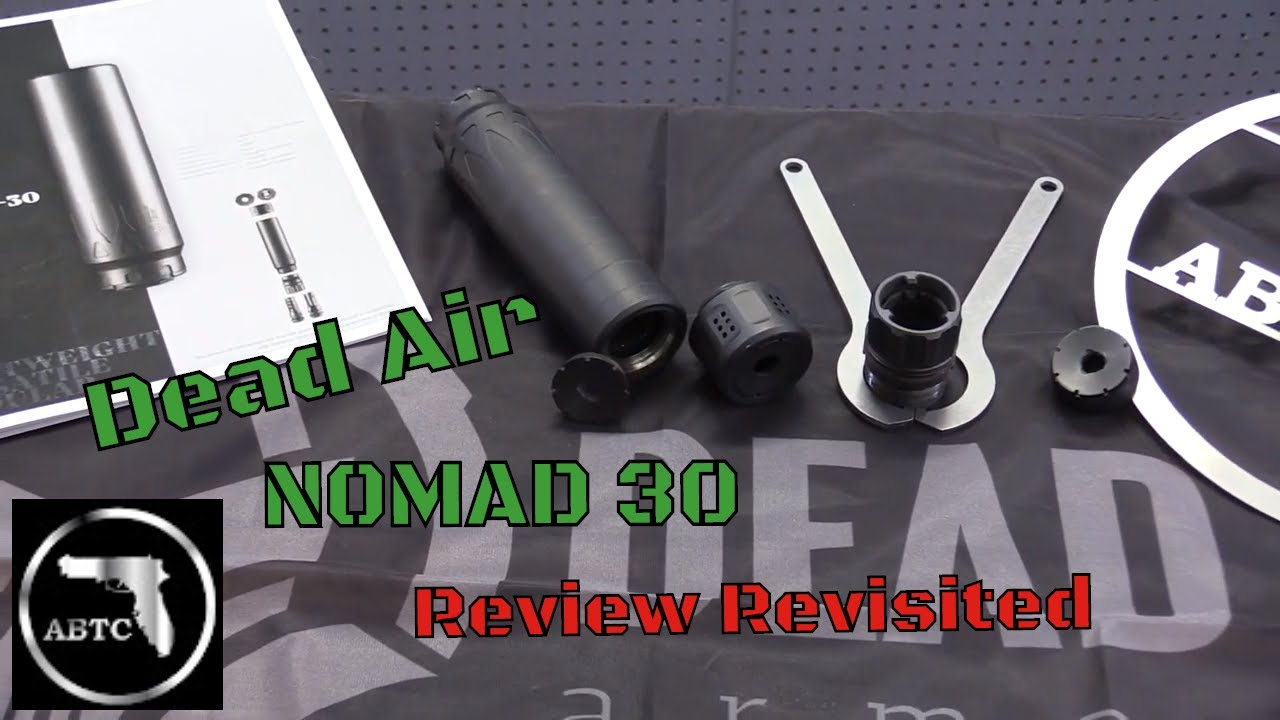 DEAD AIR Nomad 30 A Review Revisited