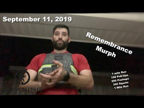 9-11 Murph- Never Forget!