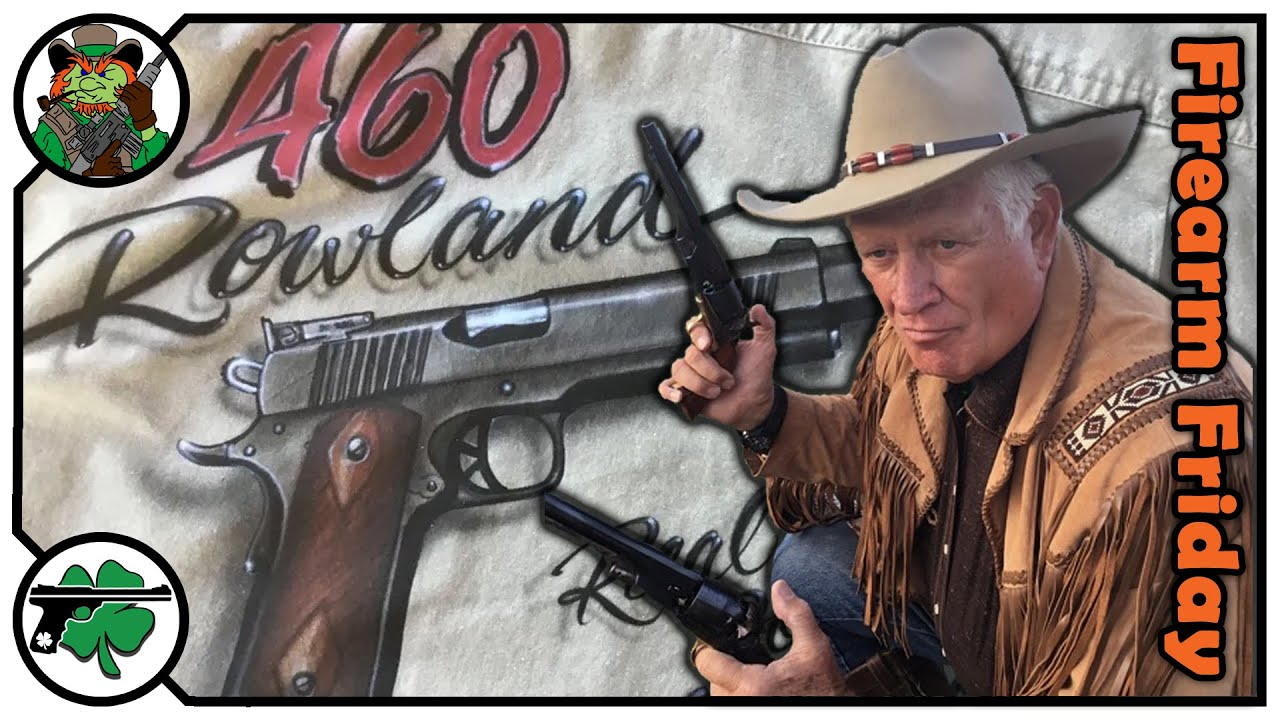 Johnny Rowland - 460 Rowland, Shooting Sports, 2A & More On Firearm Friday