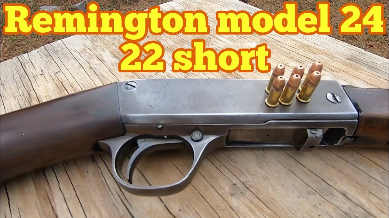 Remington model 24 cal 22 shorts only