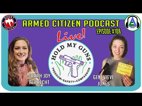 HoldMyGuns.org Joins Us!  The Armed Citizen Podcast LIVE #108