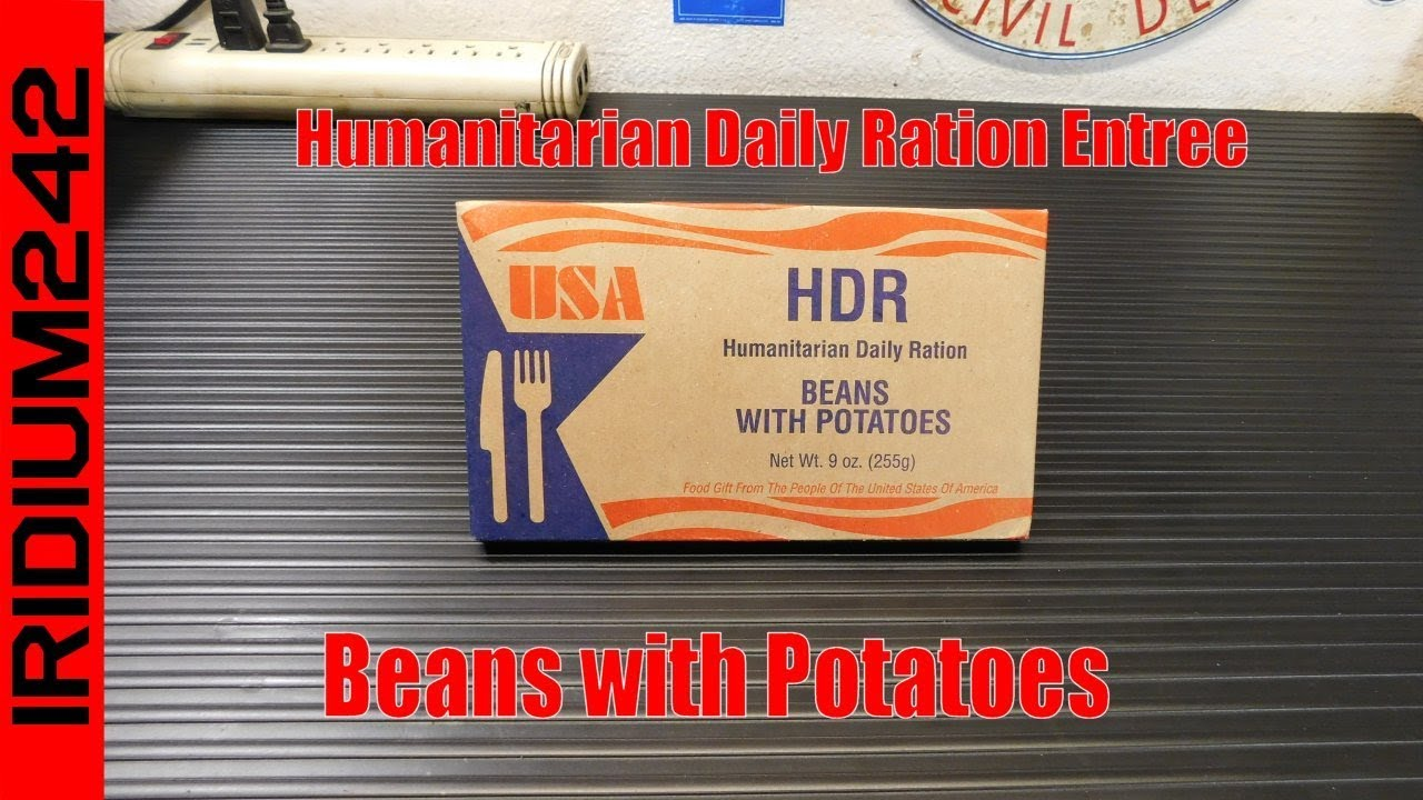 Humanitarian Daily Ration Entree: Beans with Potatoes!