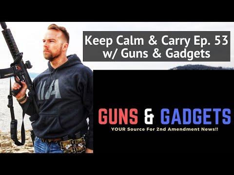 Anti-Gun Laws & Gun Control w/ Guns & Gadgets -- KC&C Ep. 53