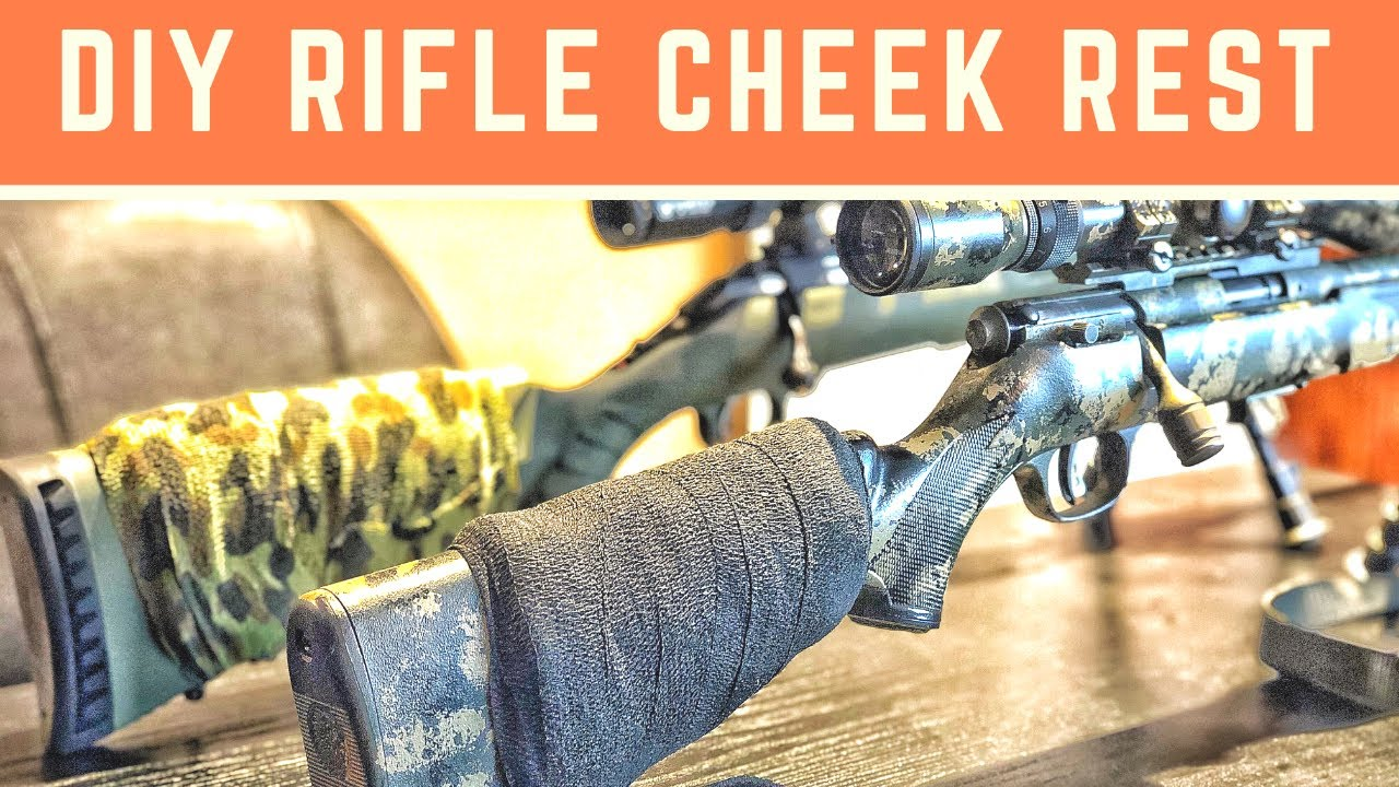 DIY Rifle Cheek Rest