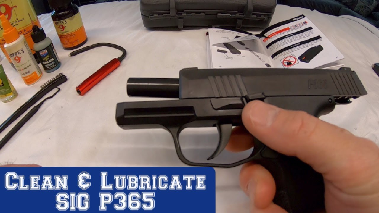 How to Clean, Lubricate and Disassemble the SIG P365