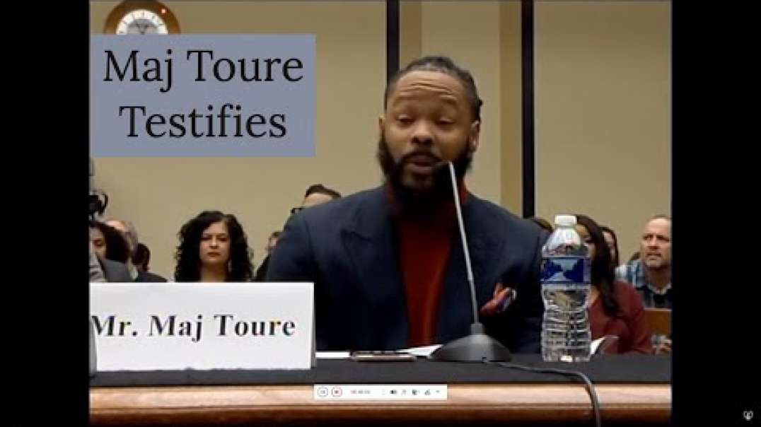 Maj Toure Testimony In Front of Congress