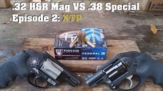 .32 H&R Mag VS .38 Special Episode 2: XTP