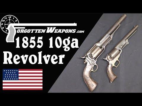 Biggest Revolver Yet? A 10-Gauge Colt 1855...