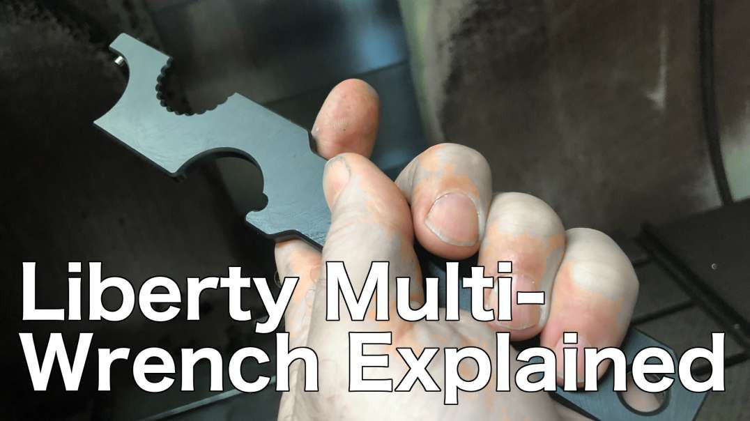 Liberty Suppressors Mulitpurpose Wrench Explained