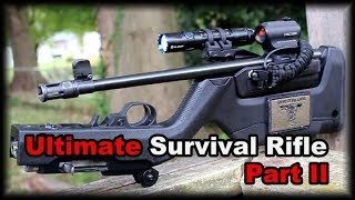 Ultimate Survival Rifle Build Update