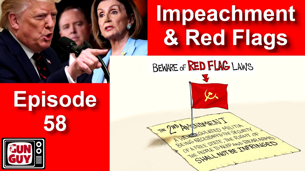 IMPEACHMENT & RED FLAG LAWS – EP 58